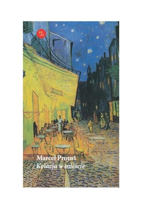 okładka Kolacja w mieścieksiążka      Marcel Proust