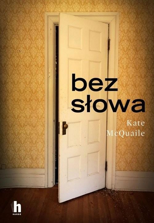 okładka Bez słowaksiążka      Kate McQuaile