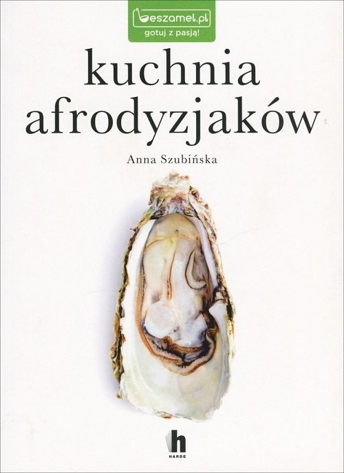 okładka Kuchnia afrodyzjakówksiążka |  | Anna Szubińska