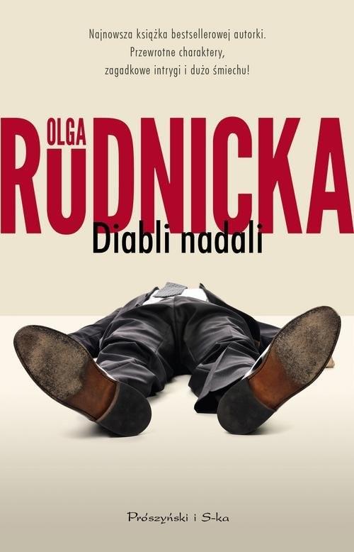okładka Diabli nadaliksiążka |  | Olga Rudnicka
