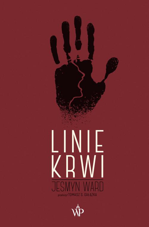 okładka Linie krwiksiążka |  | Jesmyn Ward
