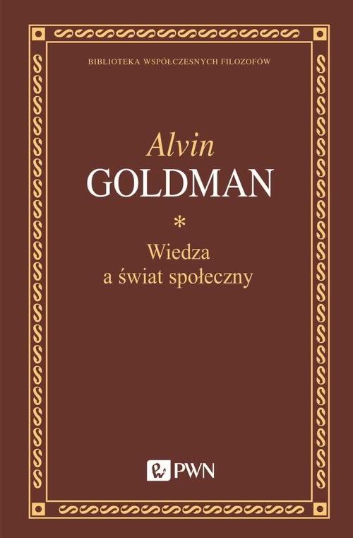 okładka Wiedza a świat społecznyksiążka |  | Alvin Goldman