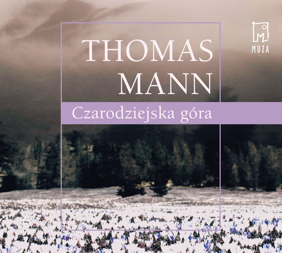 okładka Czarodziejska góraaudiobook | MP3 | Thomas Mann