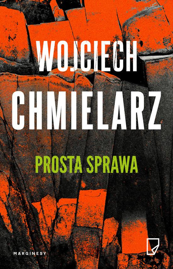 okładka Prosta sprawaebook   epub, mobi   Wojciech Chmielarz