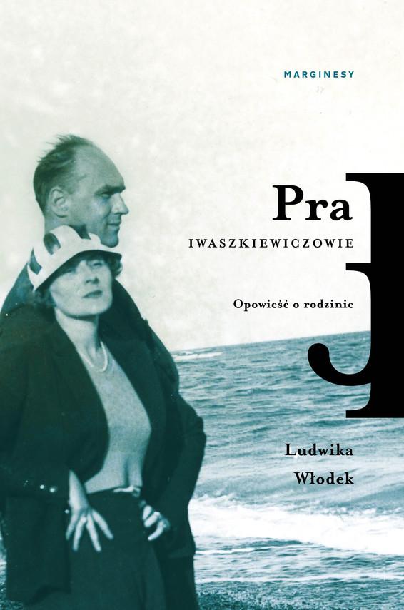 okładka Pra. Iwaszkiewiczowieebook | epub, mobi | Ludwika Włodek