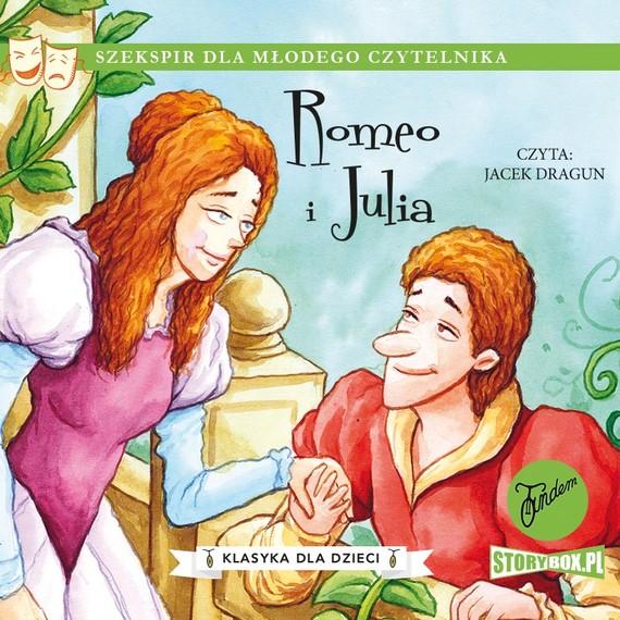 okładka Klasyka dla dzieci. William Szekspir. Tom 2. Romeo i Juliaaudiobook | MP3 | William Shakespeare