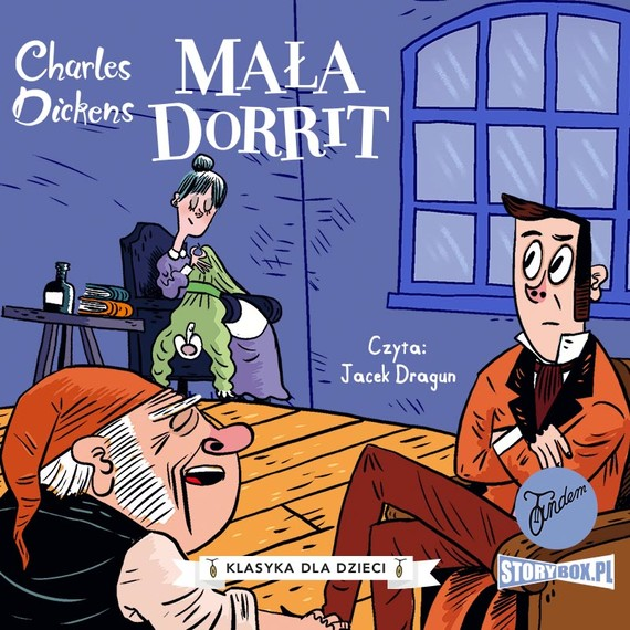 okładka Klasyka dla dzieci. Charles Dickens. Tom 6. Mała Dorritaudiobook | MP3 | Charles Dickens