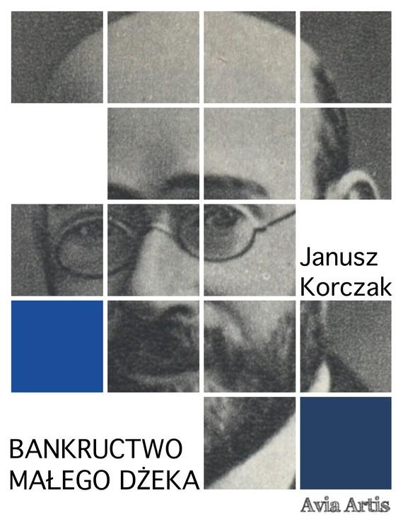 okładka Bankructwo małego Dżekaebook   epub, mobi   Janusz Korczak