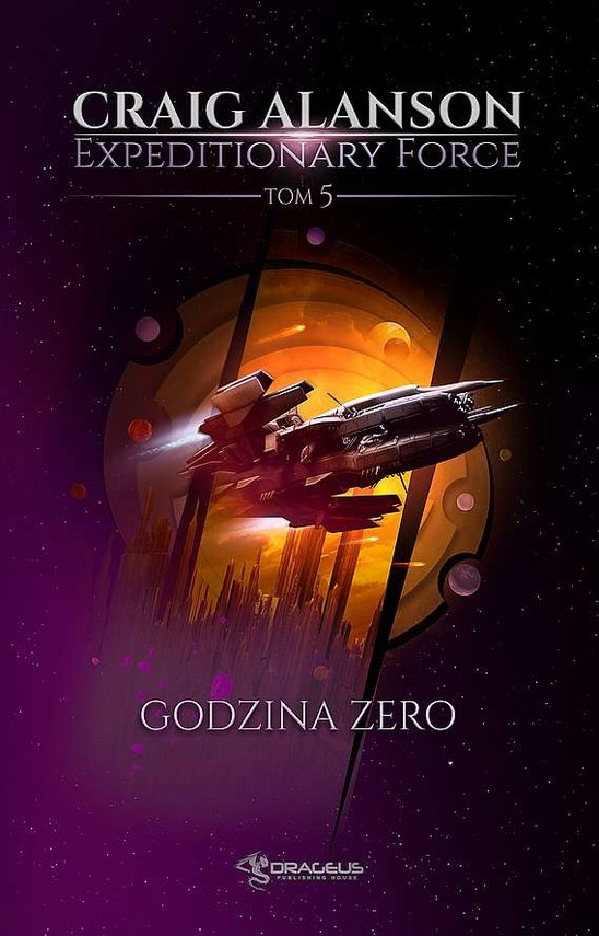 okładka Godzina Zero. Expeditionary Force. Tom 5 książka      Craig Alanson