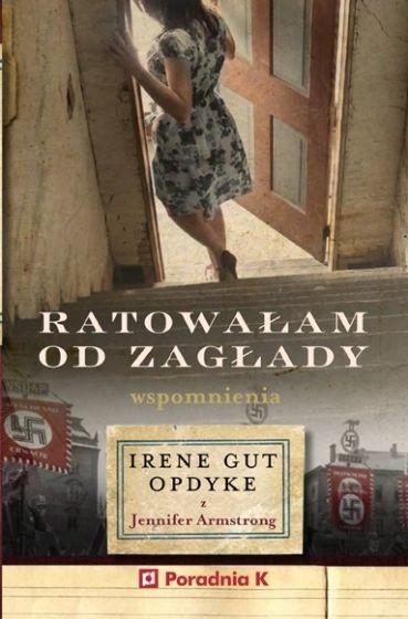 okładka Ratowałam od zagłady książka |  | Irene Gut-Opdyke