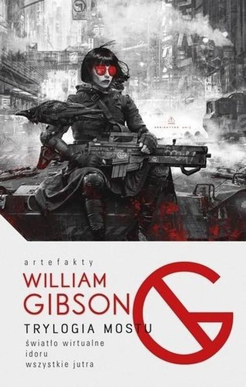 okładka Trylogia mostuksiążka |  | Gibson William