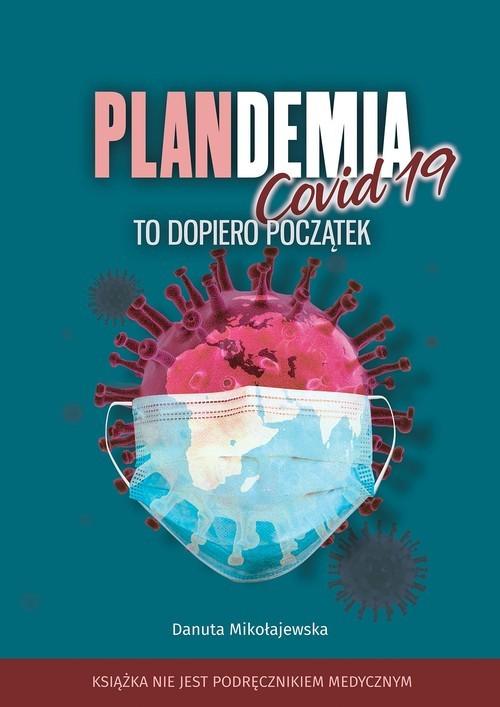 okładka Plandemia Covid -19książka      Danuta Mikołajewska