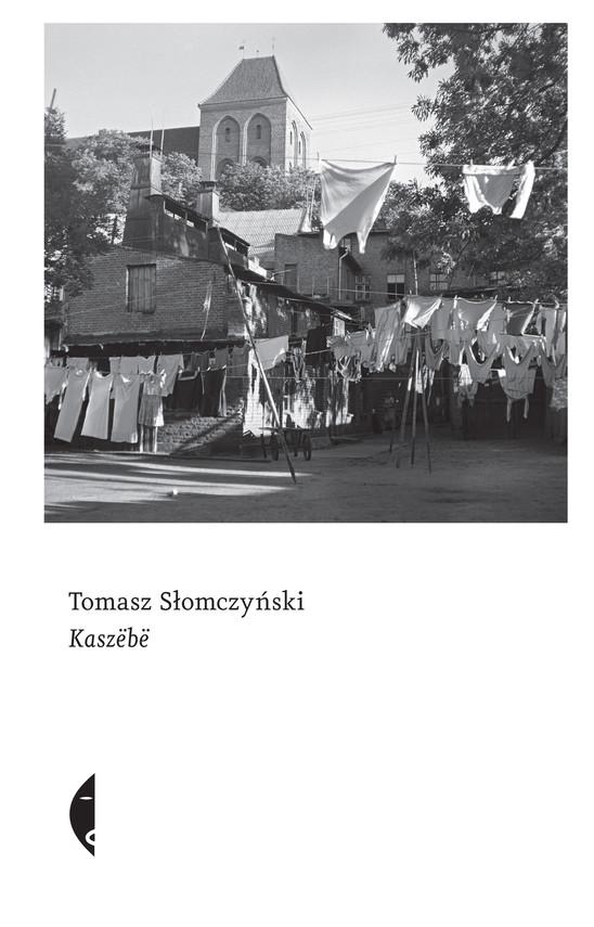 okładka Kaszëbëebook   epub, mobi   Tomasz Słomczyński