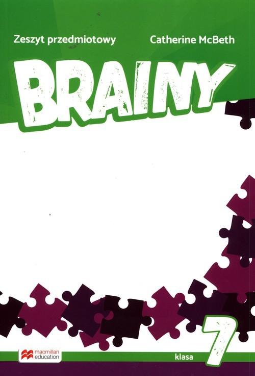 okładka Brainy 7 Zeszyt przedmiotowyksiążka |  | Catherine McBeth