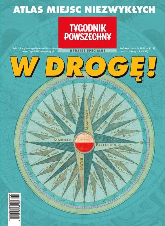 okładka Tygodnik Powszechny - Wydanie Specjalne W drogę!ebook | epub, mobi | Opracowania Zbiorowe