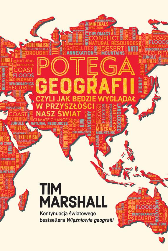 okładka Potęga geografii, czyli jak będzie wyglądał w przyszłości nasz światebook | epub, mobi | Tim Marshall