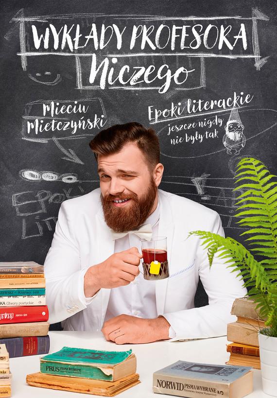 okładka Wykłady Profesora Niczegoebook | epub, mobi | Mieciu Mietczyński