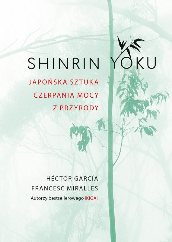 okładka Shinrin-yokuebook   epub, mobi   Francesc Miralles, Hector Garcia