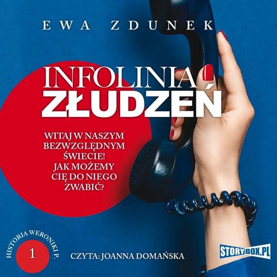 okładka Historia Weroniki P. Tom 1. Infolinia złudzeńaudiobook | MP3 | Ewa Zdunek