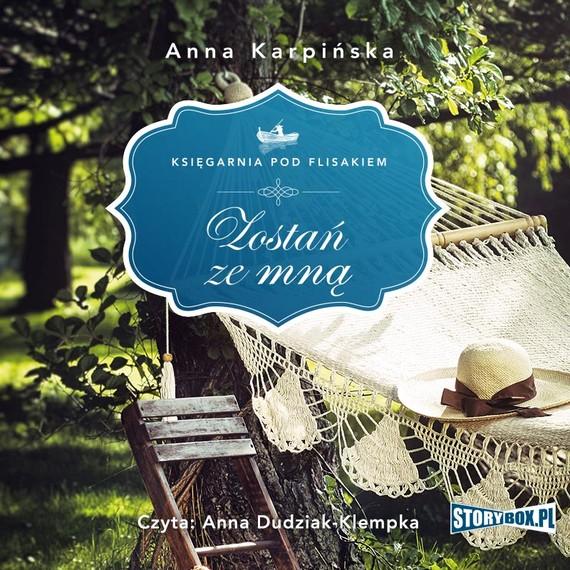 okładka Księgarnia pod Flisakiem. Tom 2. Zostań ze mnąaudiobook | MP3 | Anna Karpińska