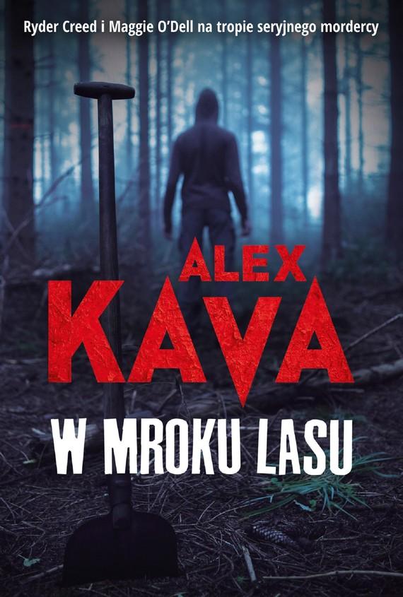 okładka W mroku lasuebook | epub, mobi | Alex Kava