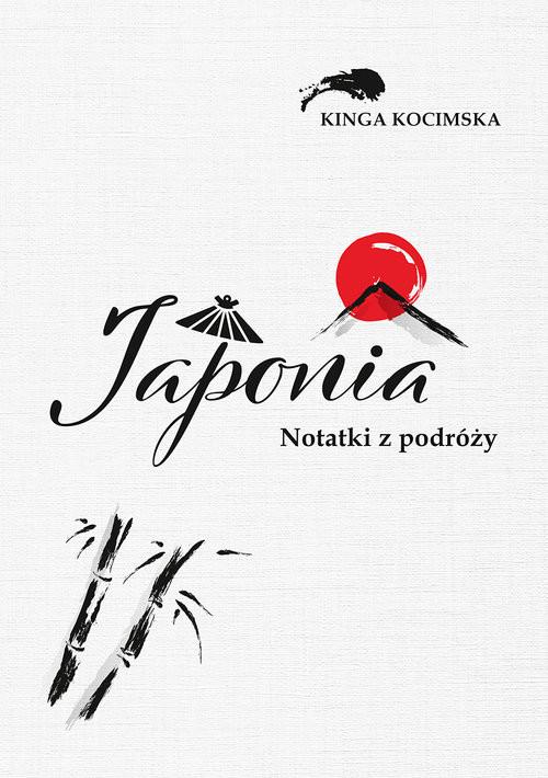 okładka Japonia Notatki z podróżyksiążka      Kinga Kocimska