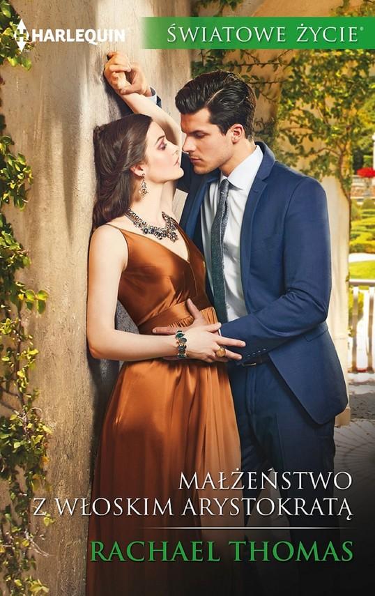 okładka Małżeństwo z włoskim arystokratąebook   epub, mobi   Rachael Thomas