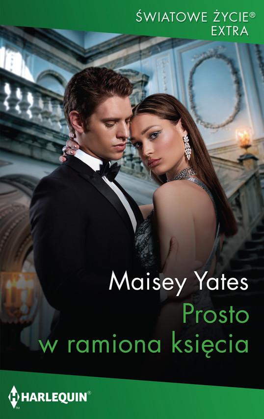 okładka Prosto w ramiona księciaebook   epub, mobi   Maisey Yates