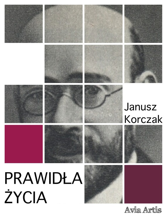 okładka Prawidła życiaebook | epub, mobi | Janusz Korczak