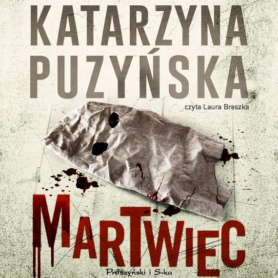 okładka Martwiecaudiobook   MP3   Katarzyna Puzyńska