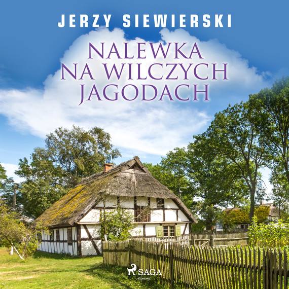 okładka Nalewka na wilczych jagodachaudiobook   MP3   Jerzy Siewierski