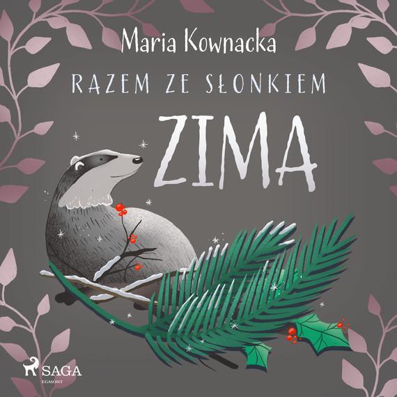 okładka Razem ze słonkiem. Zimaaudiobook   MP3   Maria Kownacka