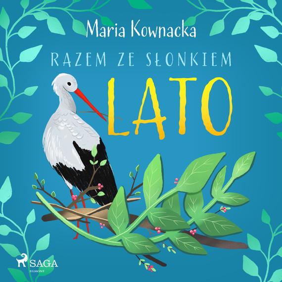 okładka Razem ze słonkiem. Latoaudiobook   MP3   Maria Kownacka