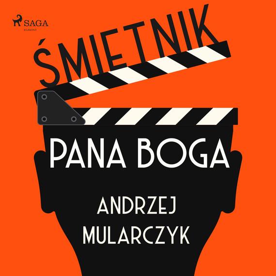 okładka Śmietnik Pana Bogaaudiobook | MP3 | Andrzej Mularczyk