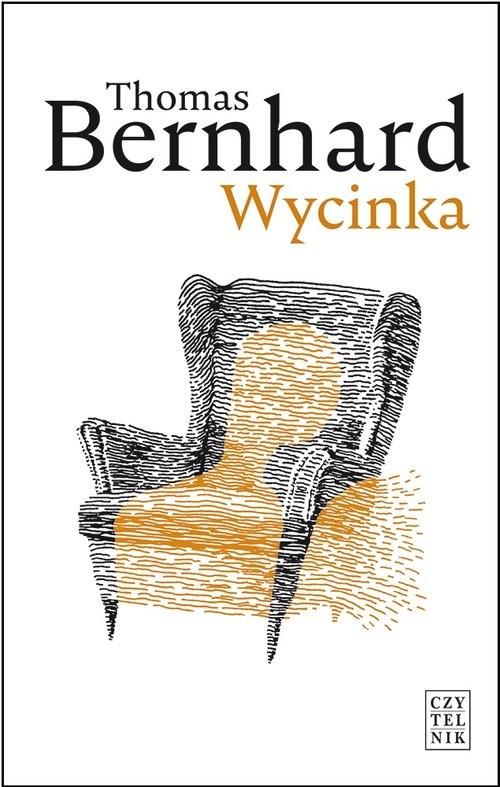 okładka Wycinka Ekscytacjaksiążka |  | Thomas Bernhard