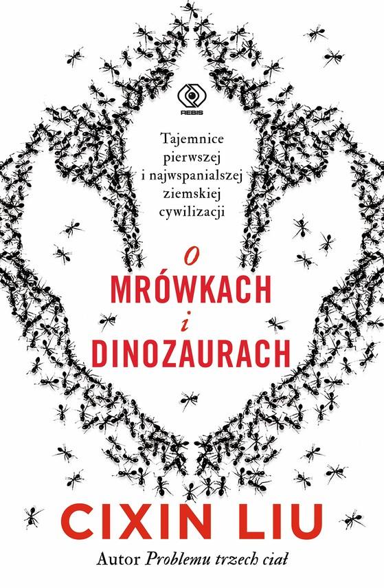 okładka O mrówkach i dinozaurachebook | epub, mobi | Liu Cixin