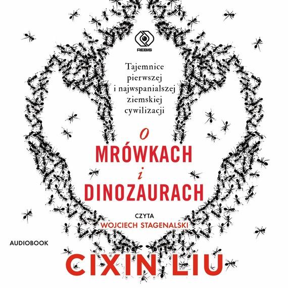 okładka O mrówkach i dinozaurachaudiobook | MP3 | Liu Cixin
