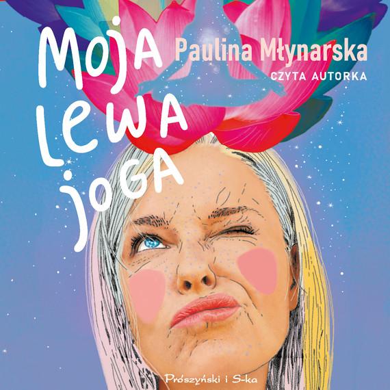 okładka Moja lewa jogaaudiobook   MP3   Paulina Młynarska