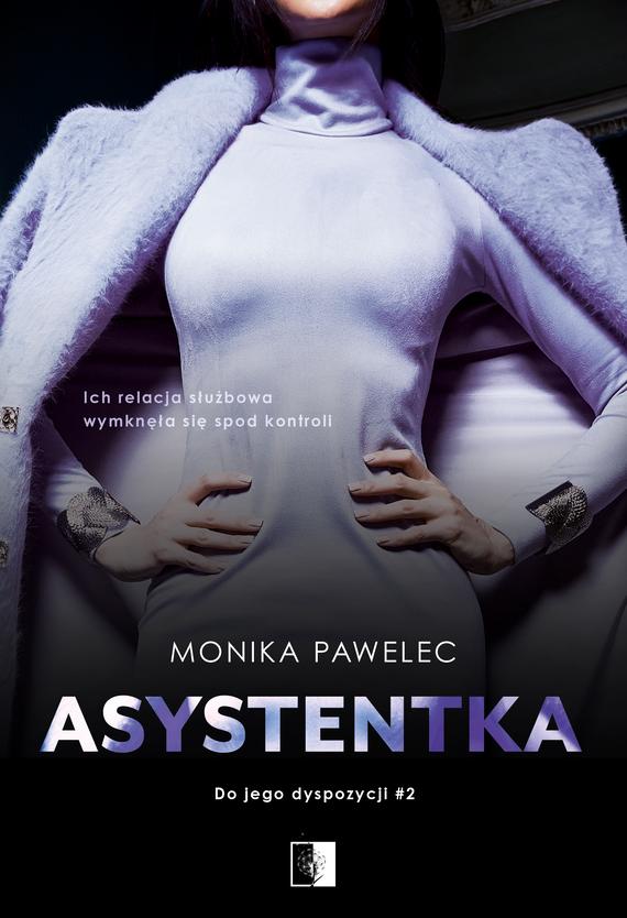 okładka Asystentkaebook | epub, mobi | Monika Pawelec