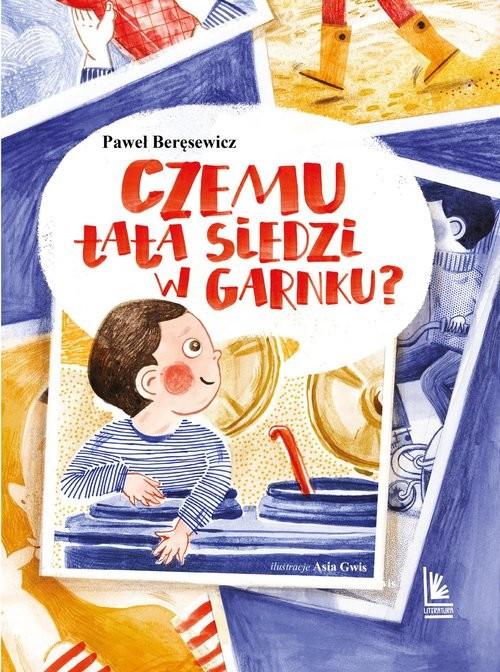okładka Czemu tata siedzi w garnku? książka      Paweł Beręsewicz