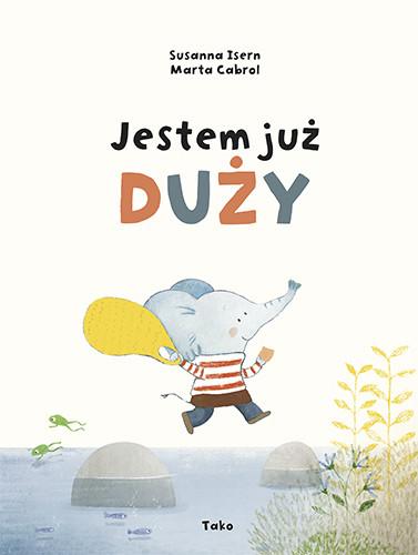 okładka Jestem już duży książka |  | Susanna Isern, Marta Cabrol