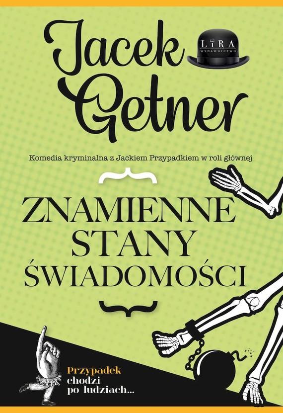 okładka Znamienne stany świadomości książka      Jacek Getner