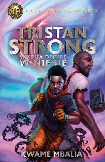 okładka Tristan Strong wybija dziurę w niebie książka |  | Kwame Mbalia