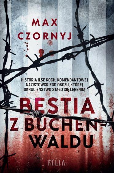 okładka Bestia z Buchenwaldu książka      Max Czornyj