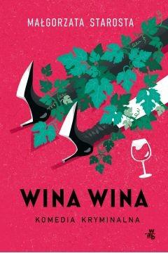okładka Wina wina książka |  | Starosta Małgorzata