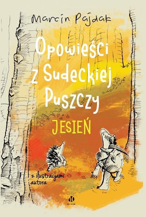 okładka Opowieści z Sudeckiej Puszczy Jesieńksiążka |  | Marcin Pajdak