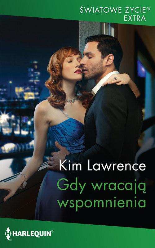 okładka Gdy wracają wspomnieniaksiążka      Kim Lawrence