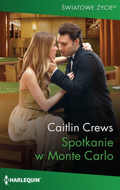 okładka Spotkanie w Monte Carloksiążka |  | Caitlin Crews