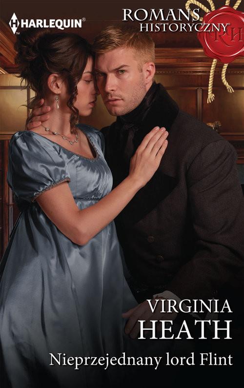 okładka Nieprzejednany lord Flintksiążka |  | Virginia Heath
