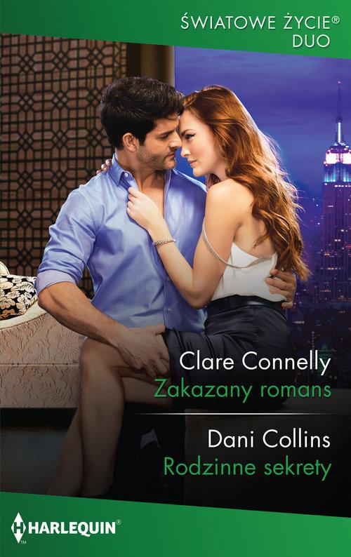 okładka Zakazany romans Rodzinne sekretyksiążka |  | Clare Connelly, Dani Collins